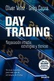 Day Trading: Negociación intradía: estrategias y tácticas. Técnicas rentables para todo tipo de estrategias de trading (FINANZAS Y CONTABILIDAD)