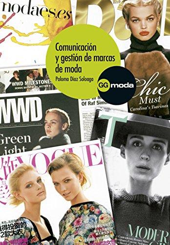 Comunicación y gestión de marcas de moda por Paloma Díaz Soloaga