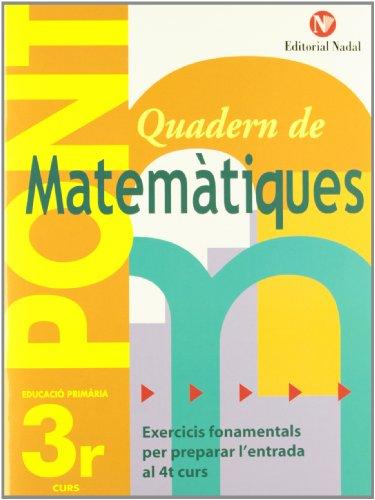 Pont, matemàtiques, 3 Educació Primària editado por Nadal-arcada s.l.