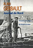 Journal de bord : New York - Tahiti - Le Havre (A la poursuite du soleil, Sur la route du retour), préface de Jean-Baptiste CHARCOT