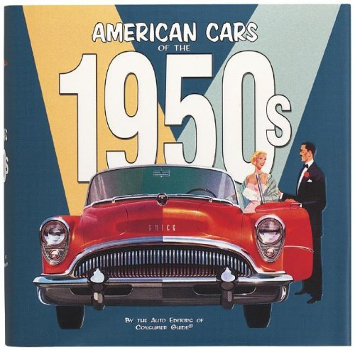 American Cars of the 1950's par From Publications International