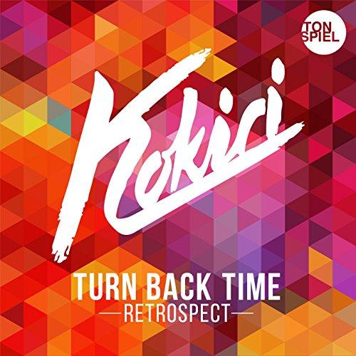 Turn Back Time (Retrospect)