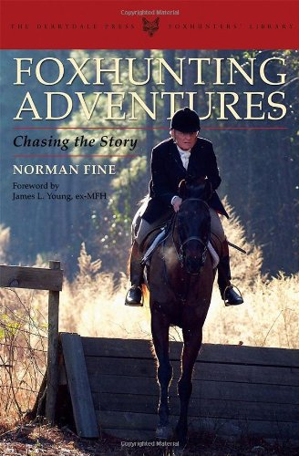 Price comparison product image Foxhunting Adventures: Chasing the Story (Derrydale Press Foxhunter's Library) (The Derrydale Press Foxhunters' Library)