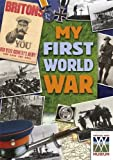 My First World War (My War)