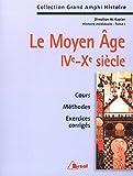 Histoire médiévale. Le Moyen-Âge IVe-Xe siècle, tome 1