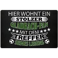 Hochwertige Fußmatte - HIER WOHNT EIN STOLZER GLADBACH-FAN
