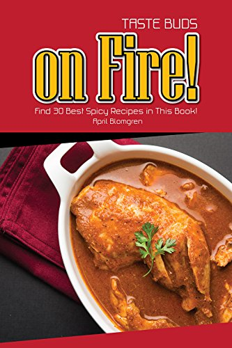 Taste Buds on Fire!: Find 30 Best Spicy Recipes in This Book! (English Edition) - Sauce Southern Sweet Bbq