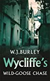 Wycliffe's Wild-Goose Chase (Wycliffe Mysteries)