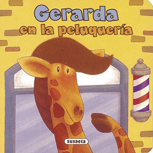 Gerarda en la peluquería (Me hago mayor) por Susaeta Ediciones S A
