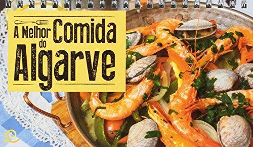 Descargar Libro A melhor Comida do Algarve. Portugués. Zest. de VV.AA.