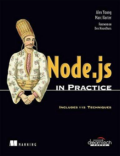 Node.Js In Practice: Includes 115 Techniques