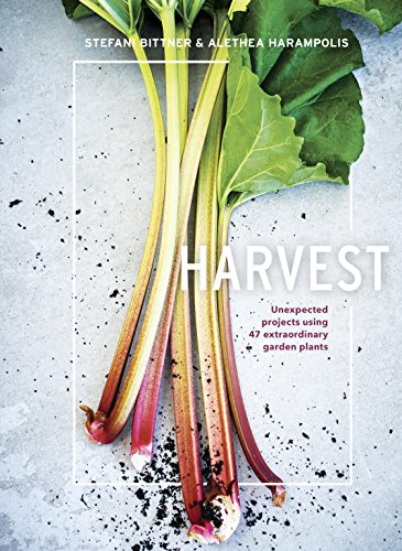 harvest-unexpected-projects-using-47-extraordinary-garden-plants