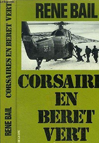 CORSAIRES EN BERET VERT par RENE BAIL