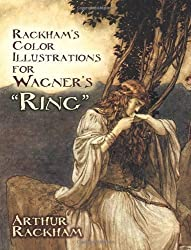 Rackham's Color Illustrations for Wagner's
