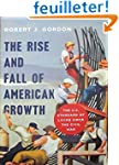The Rise and Fall of American Growth...