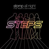 Steps: Stomp All Night: the Remix Anthology (Audio CD)
