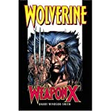 Wolverine: Weapon X Premiere HC by Barry Windsor-Smith (2007-04-04)