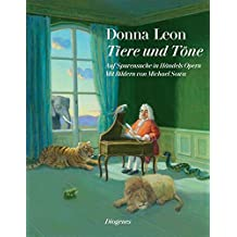 Tiere und Töne: Auf Spurensuche in Händels Opern, (inkl. CD)
