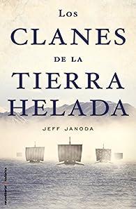 Los clanes de la tierra helada  par Jeff Janoda