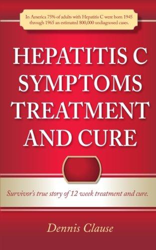 Hepatitis C Symptoms, Treatment and Cure