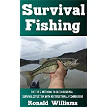 Survival Fishing: The Top 7 Methods To Catch Fish In A Survival Situation With No Traditional Fishing Gear