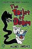 The Toilet of Doom (Jiggy McCue)
