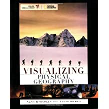 Visualizing Physical Geography by Alan H. Strahler (2007-09-17)