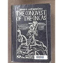 The Conquest of the Incas. Macmillan. 1971.