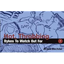 Hot, Throbbing Dykes to Watch Out for by Alison Bechdel (1997-05-02)
