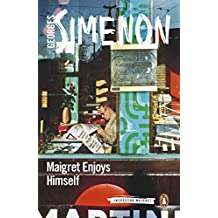 Maigret Enjoys Himself: Inspector Maigret #50 (English Edition)