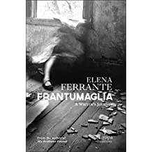 [(Fragments)] [By (author) Elena Ferrante] published on (January, 2016)