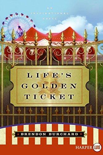 Life's Golden Ticket LP by Brendon Burchard (2007-05-08)