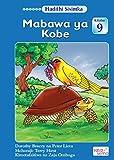 Mabawa ya Kobe - Hadithi Sisimka: Kitabu 9 (Swahili) (English Edition)