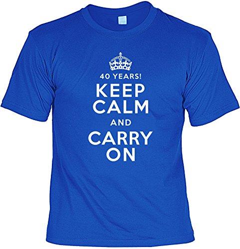 Lustiges Geschenk zum 40. Geburtstag - 40 Years - Keep Calm and carry on - 40 Jahre - Im SET mit gratis Mini T-Shirt Royalblau