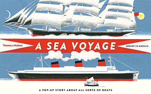 A sea voyage: a pop up story about all sort of boats par Gerard Lo Monaco