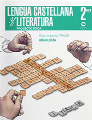 Lengua Literatura 2º Bachillerato Andalucía (Itaca)