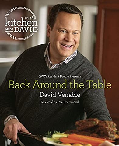 In the Kitchen With David: Qvc's Resident Foodie Presents Back Around the Table