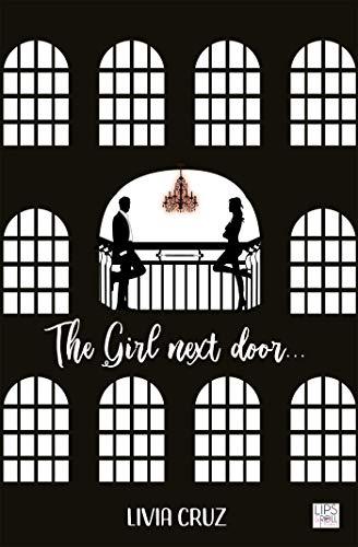 The Girl next door... (Lips & Roll) par [Cruz, Livia]