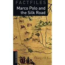 Oxford Bookworms Library Factfiles: Level 2:: Marco Polo and the Silk Road (Oxford Bookworms ELT)