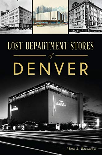 Lost Department Stores of Denver (English Edition)