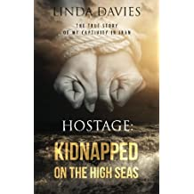 Hostage: Kidnapped on the High Seas by Linda Davies (2014-07-14)