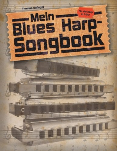 mein-blues-harp-songbook-fur-die-diatonische-mundharmonika-in-c