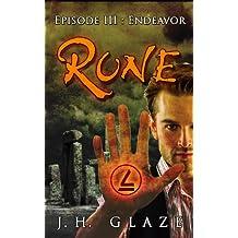 RUNE (Episode III: Endeavor)