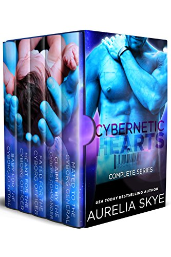 Cybernetic Hearts: Complete Series (Celestial Mates)