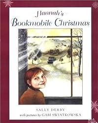 Hannah's Bookmobile Christmas by Sally Derby (2001-10-01)