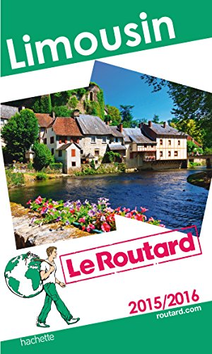 Guide du Routard Limousin 2015/2016