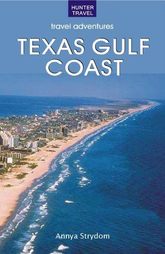 The Texas Gulf Coast (English Edition)