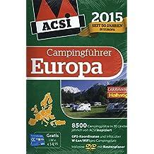 ACSI Internationaler Campingführer Europa 2015 mit DVD (Hallwag Promobil)