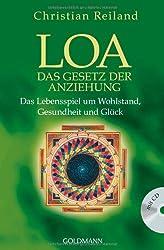 LOA: Das Gesetz der Anziehung - Das Lebensspiel um Wohlstand, Gesundheit und Glück - mit CD