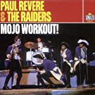 Mojo Workout! by Paul Revere (2002-11-14)